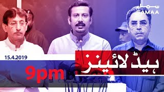 Samaa Headlines - 9PM - 15 April 2019