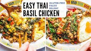 Thai Basil Chicken (Gluten-Free, So Yummy) | Easy Pad Krapow Gai