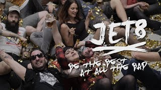 Video JET8 - Be the Best at All the Bad (official music video)