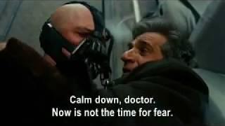 The Dark Knight Rises Bane's restored undubbed voice.