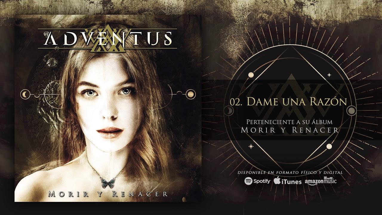 ADVENTUS - Dame Una Razón