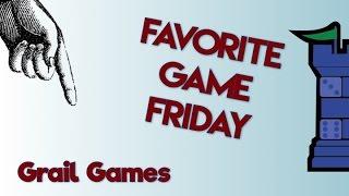 Favorite Game Friday: Grail Games