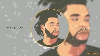 The Weeknd Type Beats 2018 - Call Me - Dark Lo-Fi R&B Type Beats