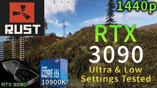 RUST | RTX 3090 | i9 10900K 5.2GHz | Ultra & Low Settings | 1440p