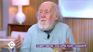Hubert Reeves : son appel pour l'humanité - C à Vous – 17/01/2020