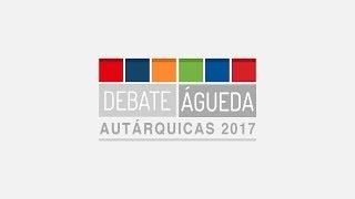 Transmissão Debate Águeda - Autárquicas 2017