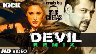 OFFICIAL: Devil Yaar Naa Miley (REMIX) | DJ Chetas | Salman Khan | Yo Yo Honey Singh | Kick