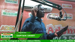 DWASO NSEM FABƐWƆSO WITH CAPTAIN SMART on Adom FM (20-8-18)