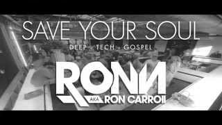 Save Your Soul Sundays with RON CARROLL