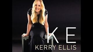 Kerry Ellis   Take that look off your face [LYRICS]