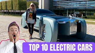 Top 10 Electric Cars That Are Next Level