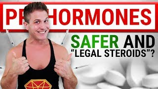 "PROHORMONES: ""Steroid Like"" Muscle Gains? 