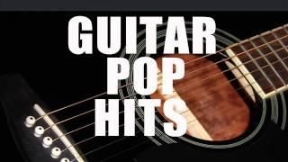 Guitar Pop Hits: The Beatles, Sting, Robbie Williams,  Céline Dion, Queen, Elton John ...