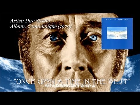 Dire Straits - Once Upon A Time In The West (1979) (Remaster)