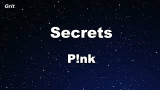 Secrets - P!nk Karaoke 【No Guide Melody】 Instrumental