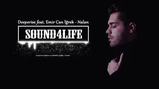 Deeperise   Nalan (feat. Emir Can İğrek)