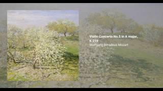 Violin Concerto No.5 in A major, K.219