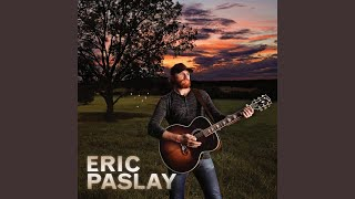Eric Paslay - Here Comes Love