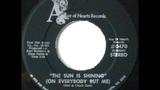 "Earl Richards ""The Sun Is Shining (On Everybody But Me)"""
