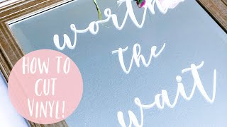 HOW TO CUT VINYL WITH YOUR CRICUT | DIY EASY MIRROR SIGN WITH VINYL!