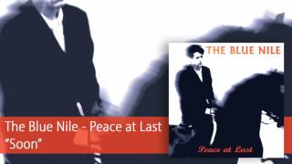 The Blue Nile - Soon (Official Audio)