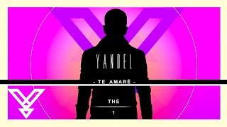 Te Amare (Letra) - Yandel (Video)