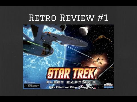 Retro Review #1 Star Trek Fleet Captains