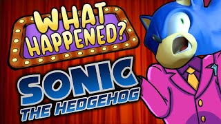 Sonic The Hedgehog (2006) - What Happened?