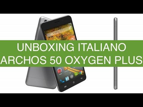 Archos 50 Oxygen Plus, Unboxing in Italiano