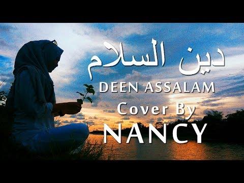 , title : 'Deen Assalam دين السلام - Sulaiman Al Mughni | Video Lyric | Covered By NancyDAUN'