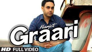 Graari By Harjot Full Video | Music: Desi Crew | Punjabi Song 2014