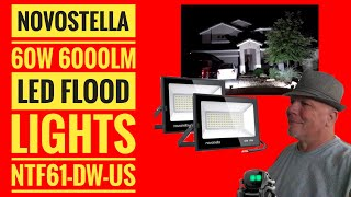 Novostella  60W 6000LM LED Flood Lights 2 pack NTF61 DW Testing and Review