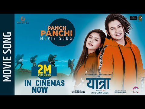 Panch Panchhi | Nepali Movie Yatra Song