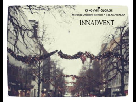 InnAdvent - King George (VIII) (feat. Johannes Slørdahl + STEREOSPREAD)