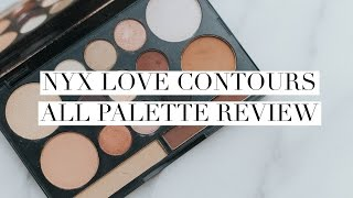 NYX Love Contours All Palette Review + Swatches