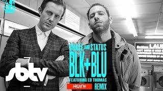 Chase & Status ft. Ed Thomas | Blk & Blu (Preditah Remix): [SBTV Beats]
