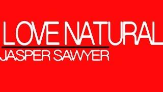 Jasper Sawyer-Love Natural