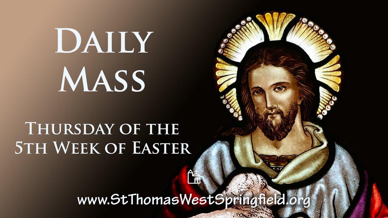 Catholic Daily Mass Thursday 6 May 2021 Online
