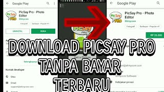 download picsay pro versi lama apkpure