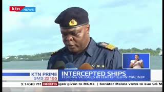 Kenya Coast Guard Service intercepts two Chinese fishing vessels on Kenya's territorial water