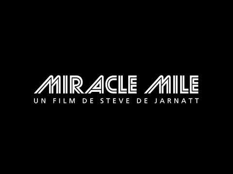 Miracle Mile - Bande annonce (Rep. 2017) HD VOST