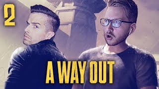 INTO THE SEWERS!! | A Way Out - Gameplay Walkthrough Part 2 (w/ Pulse)