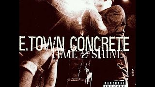 E. Town Concrete - Time 2 Shine (1998) (Full Album)
