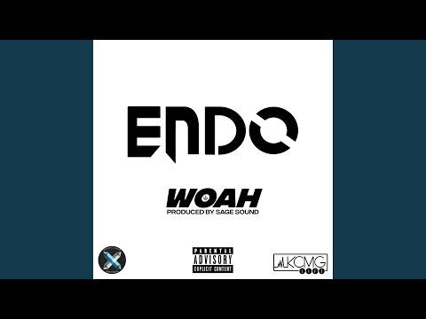 Endo Woah