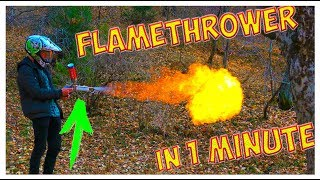 How to make FLAMETHROWER in 1 minute