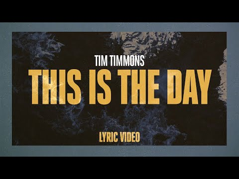 This Is The Day - Youtube Lyric Video