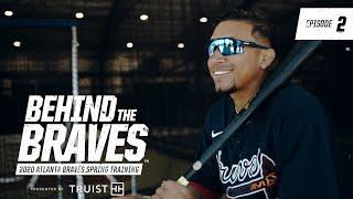 Behind The Braves: Episode 2   2020 Atlanta Braves Spring Training