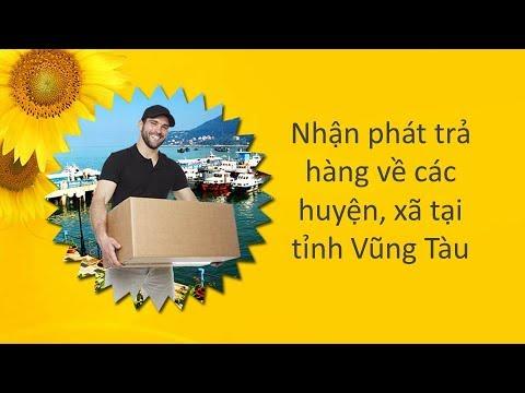 Nhận phát trả hàng về các huyện, xã tại tỉnh Vũng Tàu