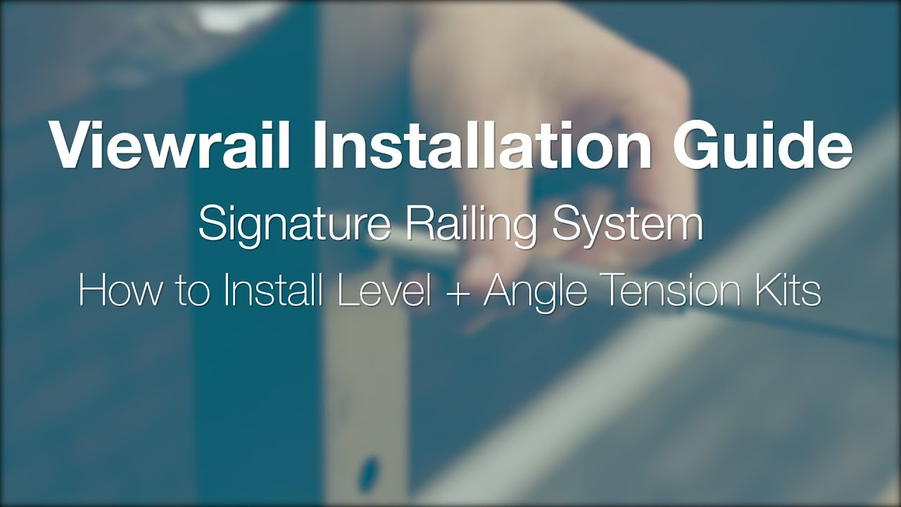 \Level and Angle Tension Kit Installation