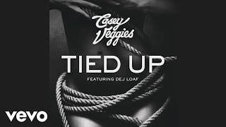 Casey Veggies   Tied Up (Audio) Ft. DeJ Loaf